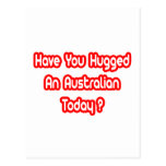 Have You Hugged An Australian Today? Postcards