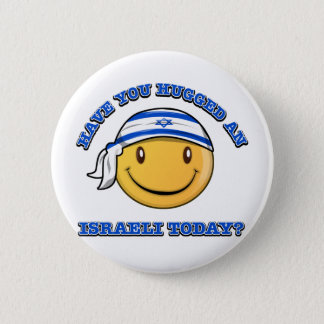 have you hugged an Israeli today? Button