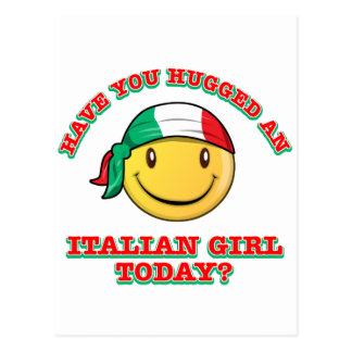 Have you hugged an Italian girl today? Postcard
