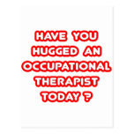 Have You Hugged An Occ Therapist Today? Postcard