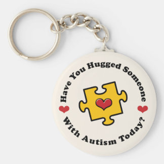 Have You Hugged Someone Autism Awareness Key Chai Basic Round Button Keychain