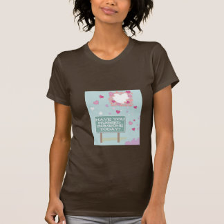 Have You Hugged Someone Today? T-Shirt