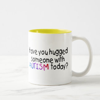 Have You Hugged Someone With Autism Today (Blk) Two-Tone Coffee Mug