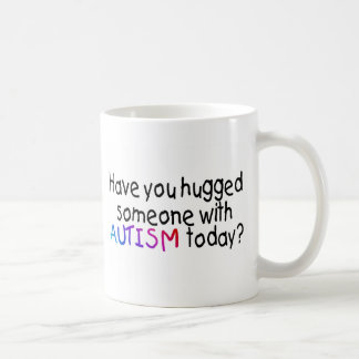 Have You hugged someone with Autism today? (Color) Classic White Coffee Mug