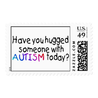 Have You Hugged Someone With Autism Today? Stamps