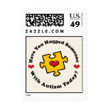 Have You Hugged Someone With Autism Today Stamps