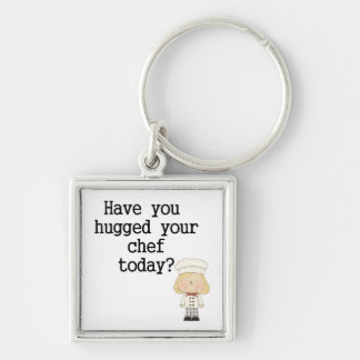 Have You Hugged Your Chef (female) Silver-Colored Square Keychain