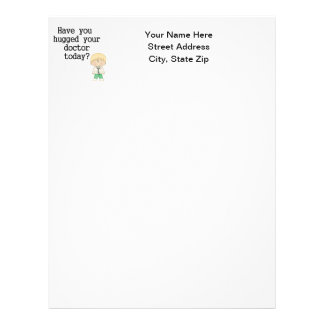 Have You Hugged Your Doctor (male) Letterhead