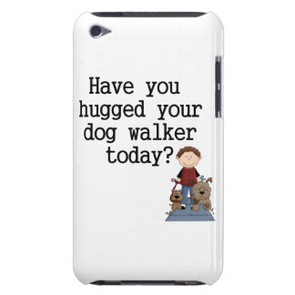 Have You Hugged Your Dog Walker (male) Barely There iPod Case