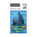 Have you hugged your dolphin today? postage