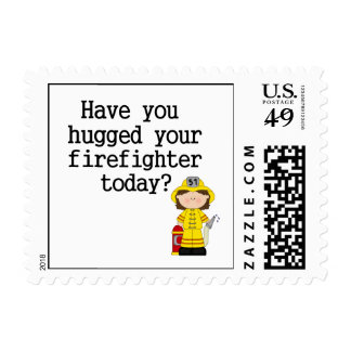 Have You Hugged Your Firefighter (female) Postage