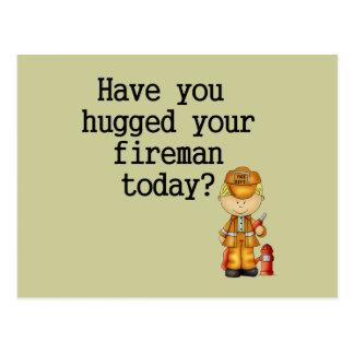 Have You Hugged Your Fireman Postcard