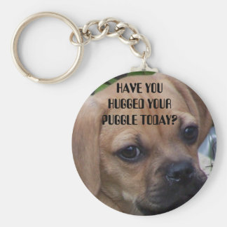 HAVE YOU HUGGED YOUR PUGGLE TODAY? BASIC ROUND BUTTON KEYCHAIN