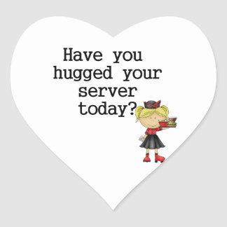 Have You Hugged Your Server Heart Sticker