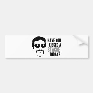 Have You Kissed a Stache Today Bumper Sticker
