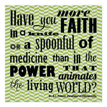 Have You More Faith Chiropractic Quote Poster