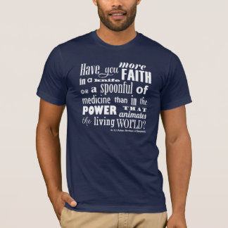 Have You More Faith Chiropractic Quote T-Shirt