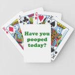 Have you Pooped Today Bicycle Card Decks