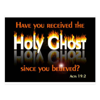 Have you recieved since you believed? postcard