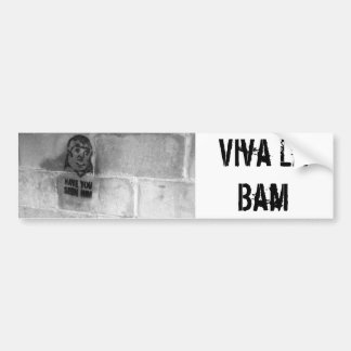Have You Seen Him? Bumper Sticker