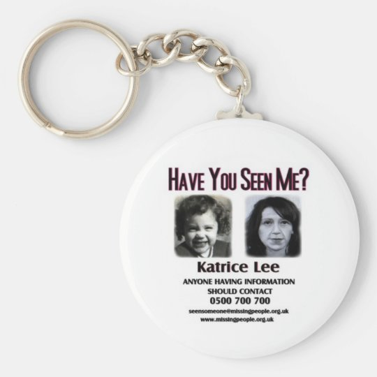 Have You Seen Me Katrice Lee Keychain