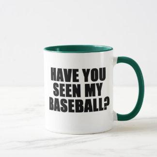 Have You Seen My Baseball 9version 2) Mug