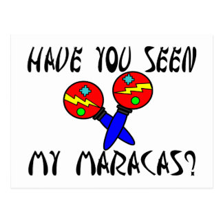 Have You Seen My Maracas Postcard