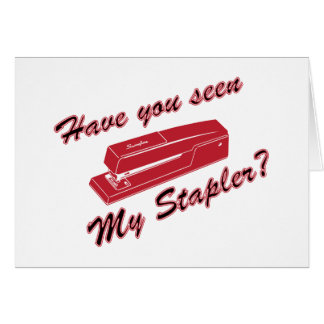Have you seen my stapler? card