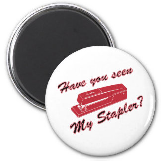 Have you seen my stapler? 2 inch round magnet