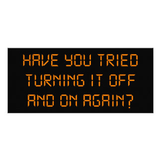 Have You Tried Turning It Off And On Again? Custom Rack Card