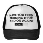 Have You Tried Turning It On And Off Again? Mesh Hat
