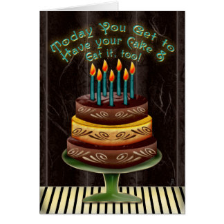 Have Your Cake #4 (Birthday Card) Card