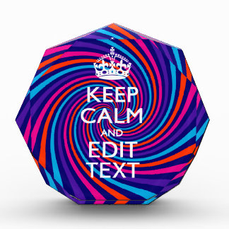 Have Your Keep Calm Saying on Multicolored Swirl Award