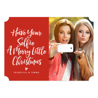 Have Your Selfie A Merry Little Christmas Holiday Card