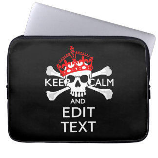 Have Your Text Keep Calm Crossbones Skull Laptop Computer Sleeves