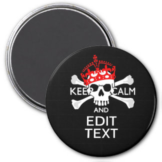Have Your Text Keep Calm Crossbones Skull Magnet