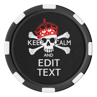 Have Your Text Keep Calm Crossbones Skull on Black Set Of Poker Chips