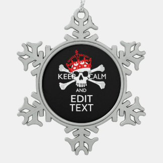 Have Your Text Keep Calm Crossbones Skull on Black Snowflake Pewter Christmas Ornament
