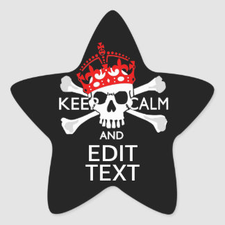 Have Your Text Keep Calm Crossbones Skull on Black Star Sticker