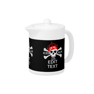 Have Your Text Keep Calm Crossbones Skull on Black Teapot