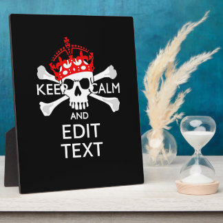 Have Your Text Keep Calm Crossbones Skull Plaque