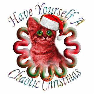 """""""Have yourself a Chaotic Christmas"""" Decoration Photo Cutout"""