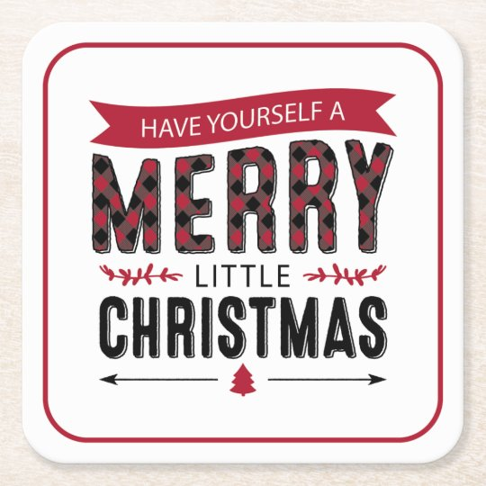 Have Yourself A Merry Little Christmas.Have Yourself A Merry Little Christmas Coasters