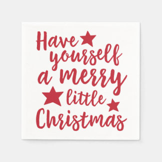 Have Yourself a Merry Little Christmas Napkins
