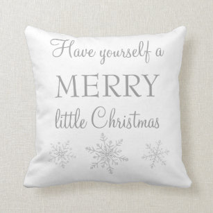Have Yourself A Merry Little Christmas Decorative Throw Pillows Zazzle
