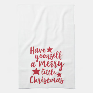 Have Yourself a Merry Little Christmas Towel