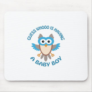 Having A Baby Boy Mouse Pad