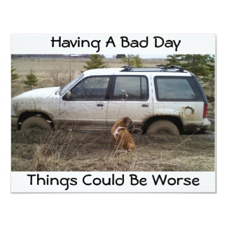Having a Bad Day Stuck Vehicle Card