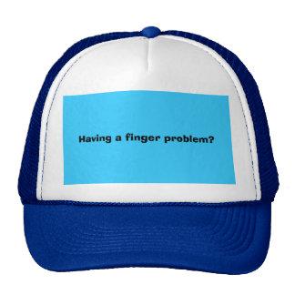 Having a finger problem? hats