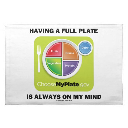 Having A Full Plate Always On My Mind Food Groups Placemat